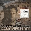 SCHIKKER WI LOT: Ganovim-Lider