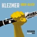 Pushkin Klezmer Band: Klezmer Über Alles!