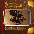 The Chicago Klezmer Ensemble: Sweet Home Bukovina