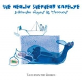 The Merlin Shepherd Kapelye: Intimate Hopes and Terrors