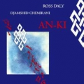 Ross Daly / Djamchid Chemirani: AN-KI
