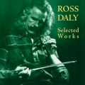 Ross Daly: Selected Works
