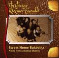 The Chicago Klezmer Ensemble: Sweet Home Bukovina