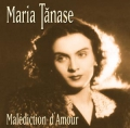 Maria Tanase: Malediction D'Amour