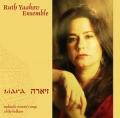 Ruth Yaakov Ensemble: Ziara