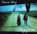 Sanda Weigl: Gypsy Killer