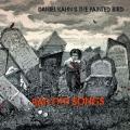 Daniel Kahn & The Painted Bird: Bad Old Songs [LP + CD]
